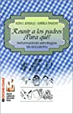 Reunir a los Padres, Nora Sofma Jeansalle and Gabriela Tramonti, 9505817002