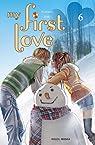 My first love, tome 6 par Kotomi