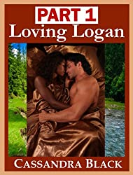 Loving Logan, PART 1: Multicultural Romance