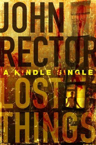 Lost Things A Novella Kindle Single Kindle Edition By John