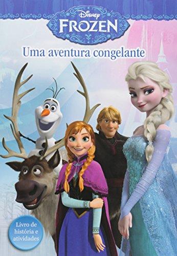 Frozen - Uma Aventura Congelante - Livro de Historias E Atividades