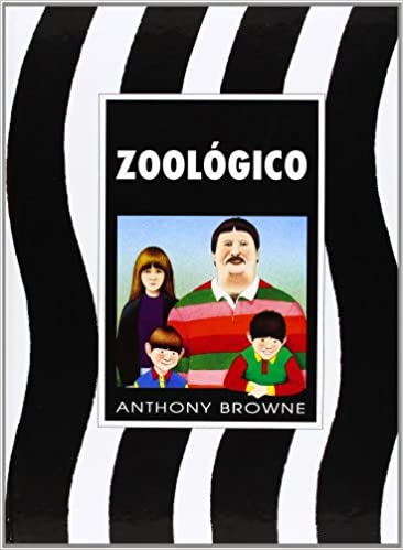 Zoológico: Amazon.es: Browne, Anthony: Libros
