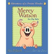 Mercy Watson Boxed Set: Adventures of a Porcine Wonder