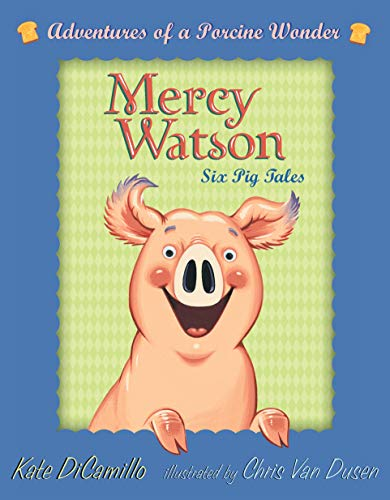 Mercy Watson Boxed Set: Adventures of a Porcine