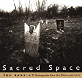 Sacred Space, Tom Rankin, 0878056416