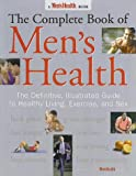 The Complete Book of Men's Health, Men's Health Book Editors, 0875965288