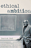Ethical Ambition: Living A Life of Meaning and Worth