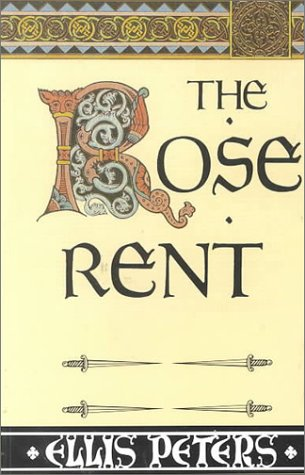 Download The Rose Rent: The Thriteenth Chronicle of Brother Cadfael PDF