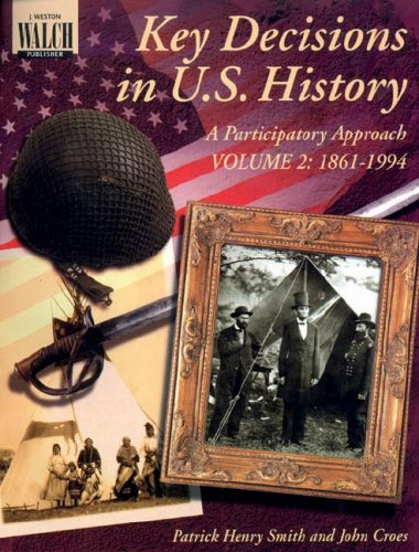 Key Decisions in U.S. History: A Participatory Approach - Volume 2 (Grades - Patrick Henry Mall