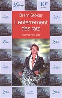 L'enterrement des rats et autres nouvelles par Stoker