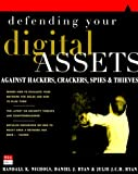 img - for Defending Your Digital Assets Against Hackers, Crackers, Spies, and Thieves book / textbook / text book