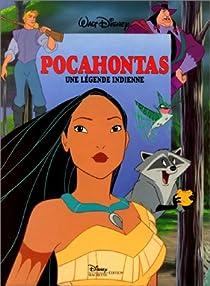 Pocahontas, une légende indienne par Disney