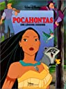 Pocahontas, une légende indienne par Walt Disney Company