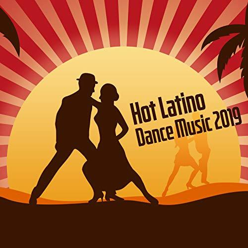 Hot Latino Dance Music 2019: Best Instrumental Music, Cardio Dance Hits