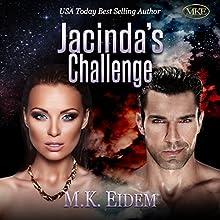 Jacinda's Challenge: The Imperial Series, Book 3 Audiobook by M.K. Eidem Narrated by Jennifer Gill, Gary Gordon, Rebecca Haslam, Ian Gordon