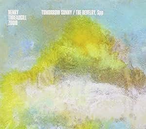 Tomorrow Sunny & The Revelry