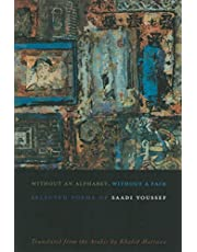 Without an Alphabet, Without a Face: Selected Poems