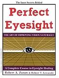 Perfect Eyesight, Robert A. Zuraw and Robert T. Lewanski, 0960803025