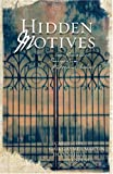 img - for Hidden Motives: Four Romances Emerge from Mysterious Shadows book / textbook / text book
