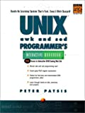 UNIX AWK and SED Programmer's Interactive Workbook (UNIX Interactive Workbook)
