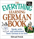 The Everything® Learning German Book, Edward Swick, 1580628753