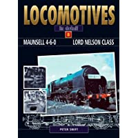 Maunsell 4-6-0 Lord Nelson Class (Locomotives in Detail)