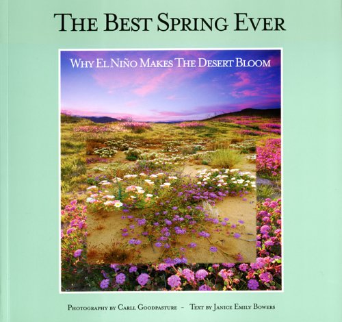 The Best Spring Ever: Why El Nino Makes The Desert Bloom by California Native Plant Society