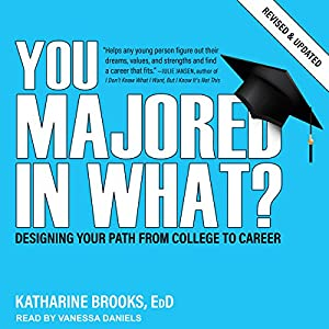 You Majored in What? Audiobook