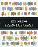 Exploring Social Psychology 4th Edition