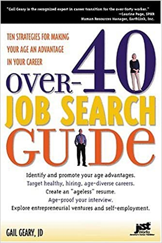 Over-40 Job Search Guide: 10 Strategies for Making Your Age an ...