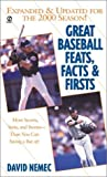 Great Baseball Feats, Facts and Firsts 2011, David Nemec, 0451204042