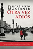 img - for Otra vez adi s (Spanish Edition) book / textbook / text book