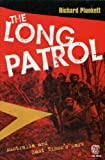 Front cover for the book The long patrol : Australia and East Timor's wars by Richard Plunkett