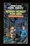 img - for Norby: Robot for Hire (Norby Chronicles) book / textbook / text book