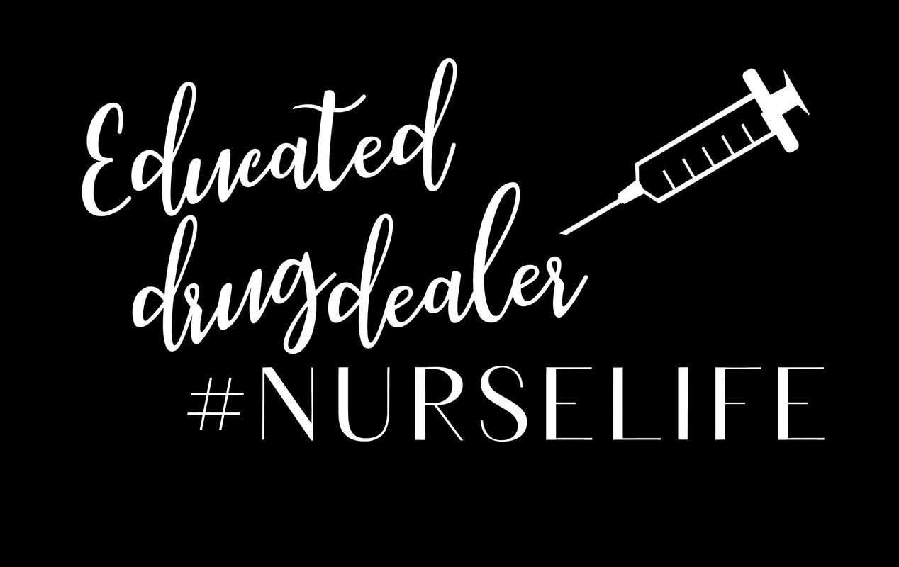 Educated Drug Dealer #Nurselife Funny NOK Decal Vinyl Sticker |Cars Trucks Vans Walls Laptop|White|7.5 x 4.0 in|NOK333