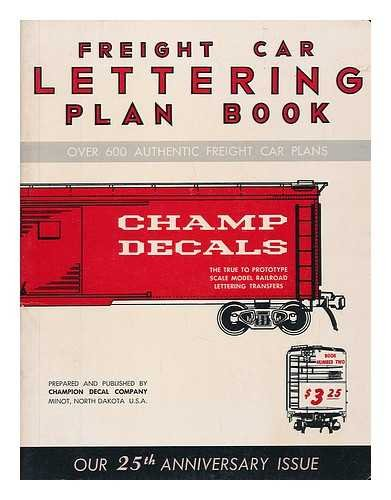 (Freight Car Lettering Plan Book for Model Railroaders, Book No. 2)