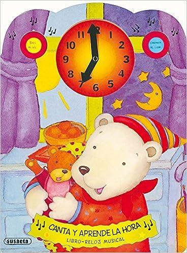 Canta y aprende la hora, libro-reloj musical: S-738: 9788430557141: Amazon.com: Books