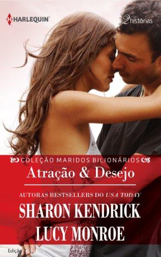 eBook Atração & Desejo (Harlequin Coleção Maridos Bilionários Livro 2)