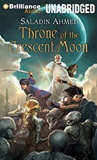 Throne of the Crescent Moon par Ahmed Saladin