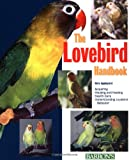 The Lovebird Handbook, Vera Appleyard, 0764118277