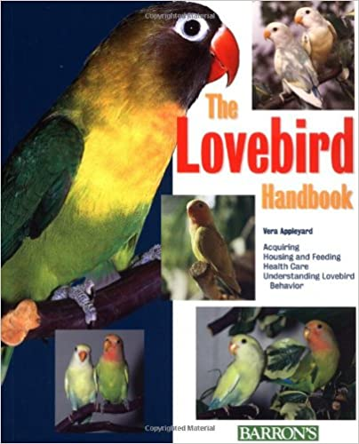 The Lovebird Handbook(Barron's Pet Handbooks)