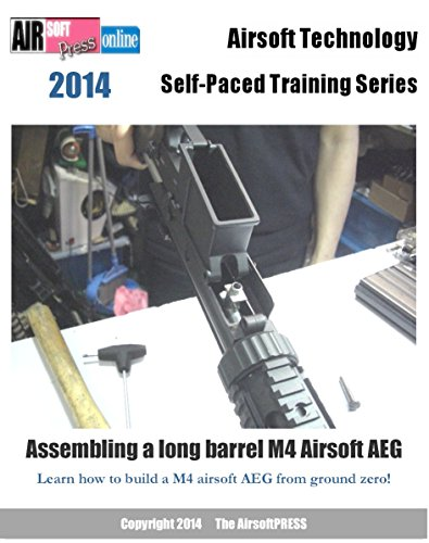 Airsoft Technology Self-Paced Training Series Assembling a long barrel M4 Airsoft (Airsoft Series)