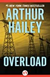 Overload by Arthur Hailey front cover