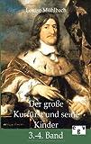 Der Große Kurfürst und Seine Kinder, M&uuml and Louise hlbach, 3863825497