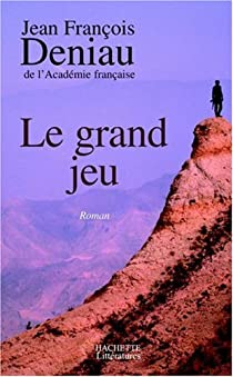 Le grand jeu par Deniau