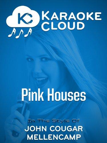 Karaoke Cloud - Pink Houses