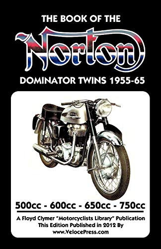 BOOK OF THE NORTON DOMINATOR TWINS 1955-1965 500cc, 600cc, 650cc & ATLAS 750cc