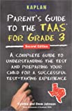Parent's Guide to the TAAS for Grade 3, Cynthia Johnson, 0743214072