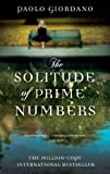 Front cover for the book The Solitude of Prime Numbers by Paolo Giordano