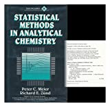 Statistical Methods in Analytical Chemistry, Meier, Peter C. and Zund, Richard E., 0471584541